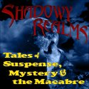 Shadowy Realms Tales Of Suspense Mystery And The Macabre logo