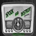 Spook Amp Destroy Horror Radio Podcast logo