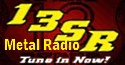 visit this internet radio station - 13SRadio - METAL NATION