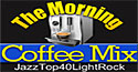 visit this internet radio station - TheMorningCoffeeMix - KFEE Digital Radio