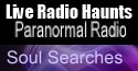 visit this internet radio station - Soul Searches Paranormal Radio